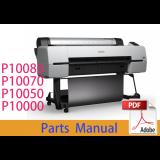 EPSON SureColor P10000 P10050 P10070 Parts Manual