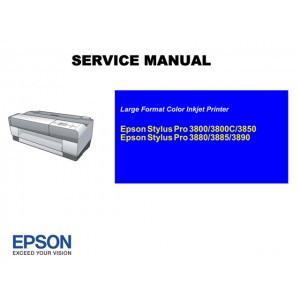EPSON Stylus Pro 3890 3885 3880 Service Manual