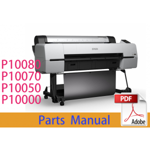 EPSON SureColor P10000 P10050 P10070 Parts Manual